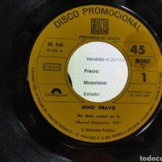 Discos de vinilo: NINO BRAVO SINGLE PROMOCIONAL NO DEBO PENSAR EN TI 1969 RAREZA JOYAZA. Lote 206127232