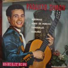 Discos de vinilo: PAQUITO SIMON// ALEGRIAS+3// EP// 1961// BELTER. Lote 206140318