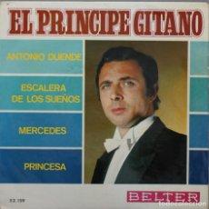 Discos de vinilo: EL PRINCIPE GITANO// ANTONIO DUENDE+3// EP// 1967// BELTER. Lote 206141920