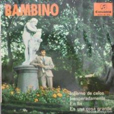 Discos de vinilo: BAMBINO// INFIERNO DE CELOS+3// EP// 1967// COLUMBIA. Lote 206146783