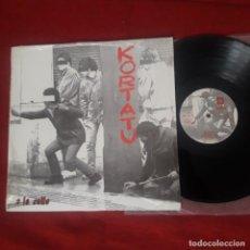 Discos de vinilo: LP KORTATU A LA CALLE - COMO NUEVO - SOÑUA 1986 - RARO - PUNK ROCK RADIKAL - ESKORBUTO. Lote 206149316