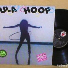 Discos de vinilo: HULA HOOP HOOLA HOP ITALIA MAXI SINGLE ITALO DISCO DANCE 1983 J.D. JABER KLAPTO MIRAGE FAXE IMPORT.. Lote 206150933