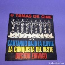 Discos de vinilo: SINGLE 6 TEMAS DE CINE CANTANDO BAJO LA LLUVIA LA CONQUISTA DEL OESTE DOCTOR ZHIVAGO VG++. Lote 206156998