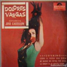 Discos de vinilo: DOLORES VARGAS// CEFERINO+3// EP// 1965// POLYDOR. Lote 206159628