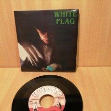 Discos de vinilo: WHITE FLAG. EN LA CIUDAD. CALL ON ME I NEED YOU.. Lote 206161690