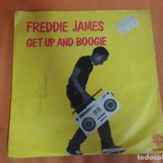 Discos de vinilo: SINGLE , FREDDIE JAMES ‎– GET UP AND BOOGIE , VER FOTOS. Lote 206164352