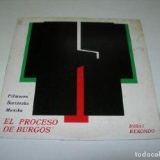 Discos de vinilo: EL PROCESO DE BURGOS HIBAI REKONDO. Lote 206171372