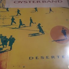 Discos de vinilo: OYSTER BAND DESERTERS. Lote 206181707