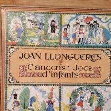 Disques de vinyle: JOAN LLONGUERES. CANÇONS I JOCS D'ÌNFANTS. EDIGSA. 2 LP. CON CAJA Y LIBRETO. Lote 206184758