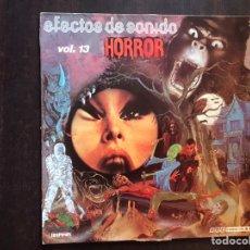 Discos de vinilo: EFECTOS DE SONIDO. HORROR. VOLUMEN 13. Lote 206190657