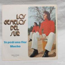 Discos de vinilo: LOS GEMELOS DEL SUR, SINGLE, TE PEDI UNA FLOR, 1973, BELTER. Lote 206195958