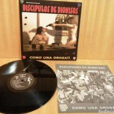 Discos de vinilo: DISCÍPULOS DE DIONISOS. COMO UNA DROGA.. Lote 206207597