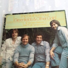 Discos de vinilo: THE BROTHERS FOUR GREENFIELDS AND OTHER GOLD 12 TEMAS CLASICOS DEL FOLK AMERICANO 1980 ESPAÑA. Lote 206210353