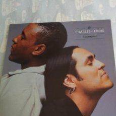 Discos de vinil: CHARLES & EDDIE DUOPHONIC ( 1992 CAPITOL HISPAVOX ESPAÑA ) BLUE EYED SOUL. Lote 206211646