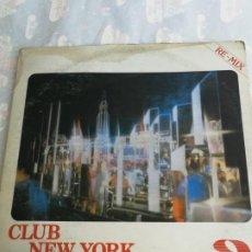 Discos de vinilo: LP CLUB NEW YORK NEW YORK OSCAR FERNANDEZ 1986 EDICION VENEZUELA RARO. Lote 206213117