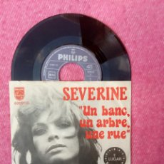 Discos de vinilo: SINGLE SEVERINE - UN BANC, UN ARBRE, UNE RUE - 6009135 - PORTUGAL PRESS (VG++/NM) EUROVISION. Lote 206217103