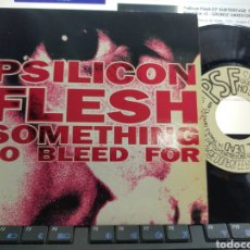 Discos de vinilo: PSILICON FLESH EP SOMETHING TO BLEED FOR 1993. Lote 206217377