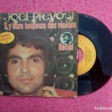 Discos de vinilo: SINGLE JOEL PREVOST - IL Y AURA TOUJOURS DES VIOLONS - CBS 6300 - PORTUGAL (VG++/NM) EUROVISION 1978. Lote 206219645