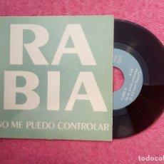 Discos de vinilo: SINGLE RABIA - NO ME PUEDO CONTROLAR / ROMPIENDO - OIHUKA OS-224 - (EX-/NM). Lote 206228012