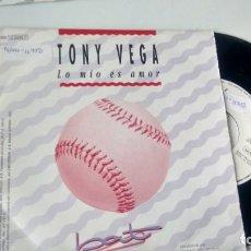 Discos de vinilo: SINGLE ( VINILO) -PROMOCION- DE TONY VEGA AÑOS 90. Lote 206236980