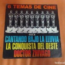 Discos de vinilo: SINGLE , 6 TEMAS DE CINE, CANTANDO BAJO LA LLUVIA, DOCTOR ZHIVAGO Y OTROS , VER FOTOS. Lote 206238485