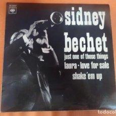 Discos de vinilo: SINGLE , SIDNEY BECHET, LAURA, LOVE FOR SALE, SHAKE´EM UP , VER FOTOS. Lote 206239243