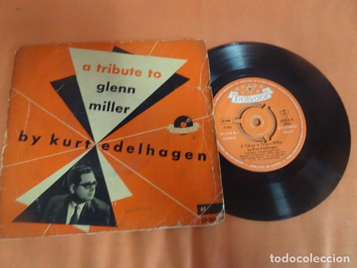 Discos de vinilo: SINGLE , A TRIBUTE TO GLENN MILLER. BY KURT EDELHAGEN. , VER FOTOS - Foto 2 - 206239473