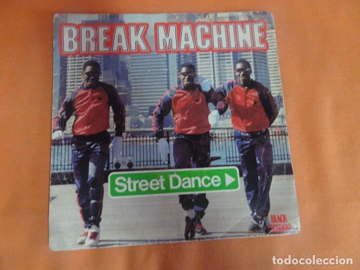 SINGLE , BREAK MACHINE - STREET DANCE, VER FOTOS (Música - Discos - Singles Vinilo - Rap / Hip Hop)