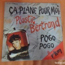 Discos de vinilo: SINGLE , PLASTIC BERTRAND – POGO POGO / ÇA PLANE POUR MOI , VER FOTOS. Lote 206245288