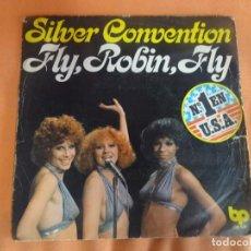 Discos de vinilo: SINGLE , SILVER CONVENTION / FLY, ROBIN, FLY , VER FOTOS. Lote 206250816