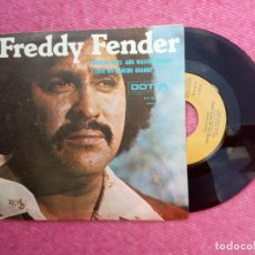 Discos de vinilo: SINGLE FREDDY FENDER - WASTED DAYS AND WASTED NIGHTS - N-S-45-9 - PORTUGAL PRESS (VG++/NM). Lote 206253501