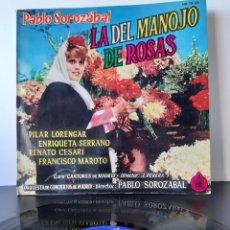 Discos de vinilo: PABLO SOROZÁBAL. LA DEL MANOJO DE ROSAS.. Lote 206255018
