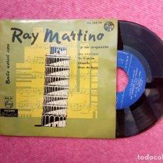 Discos de vinilo: EP RAY MARTINO Y SU ORQUESTA - SOY AMERICANO / TIC-TI-TIC-TA - SPAIN PRESS (VG/EX). Lote 206263120