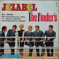 Discos de vinilo: JEZABEL CON THE FINDER´S// EL GIRO+3// EP// 1965// BELTER. Lote 206265420