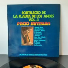 Discos de vinilo: SORRILEGIO DE LA FLAUTA DE LOS ANDES. VLO. 3. FACIO SANTILLAN.. Lote 206266062