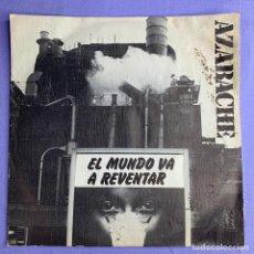 Discos de vinilo: SINGLE AZABACHE- EL MUNDO VA A REVENTAR VG. Lote 206269372