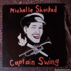 Discos de vinilo: MICHELLE SHICKED - CAPTAIN SWING. Lote 206269532