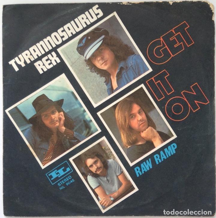 TYRANNOSAURUS REX MARC BOLAN SINGLE VINILO EDICIÓN ITALIANA GET IT ON (Música - Discos - Singles Vinilo - Rock & Roll)