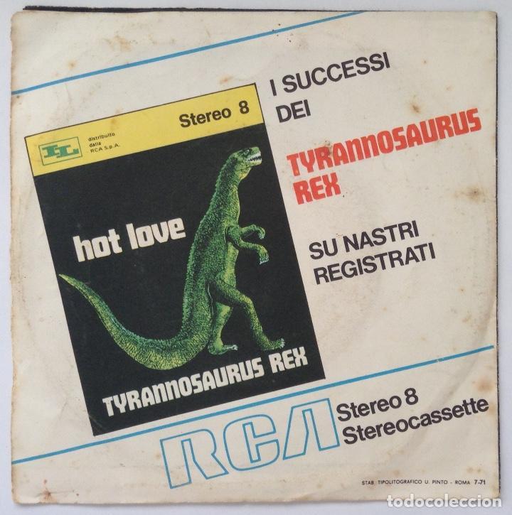 Discos de vinilo: TYRANNOSAURUS REX MARC BOLAN single vinilo edición italiana Get it on - Foto 2 - 206275642