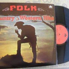 Discos de vinilo: FOLK COUNTRY & WESTERN HITS -LP 1971 -BUEN ESTADO. Lote 206284418