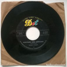Discos de vinilo: SONNY KNIGHT. END OF A DREAM/ WORTHLESS AND LOWDOWN. DOT, USA 1957 SINGLE. Lote 206295528