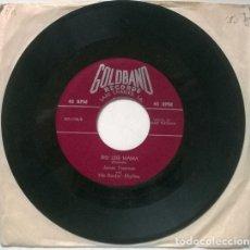 Discos de vinilo: JAMES FREEMAN & HIS ROCKIN RHYTHM. BIG LEG MAMA/ COME BACK HOME TO ME. GOLDBAND, USA SINGLE. Lote 206295668