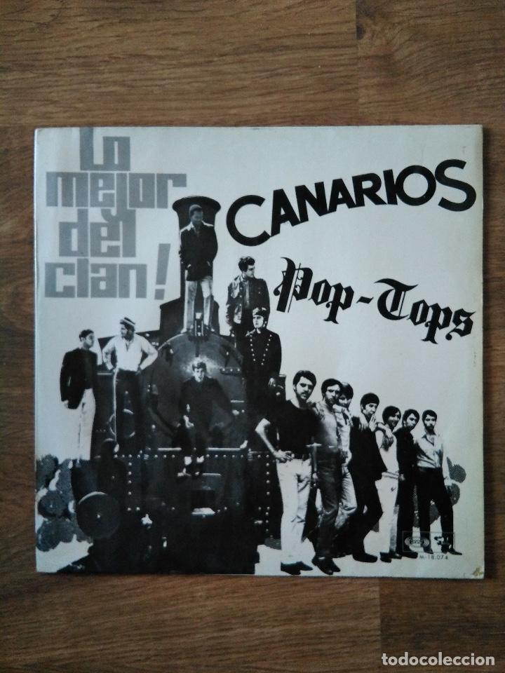 LP CANARIOS / POP TOPS - LO MEJOR DEL CLAN - BARCLAY 1968 - EL SOUL ES UNA DROGA - MINT!!! (Música - Discos - LP Vinilo - Grupos Españoles 50 y 60)