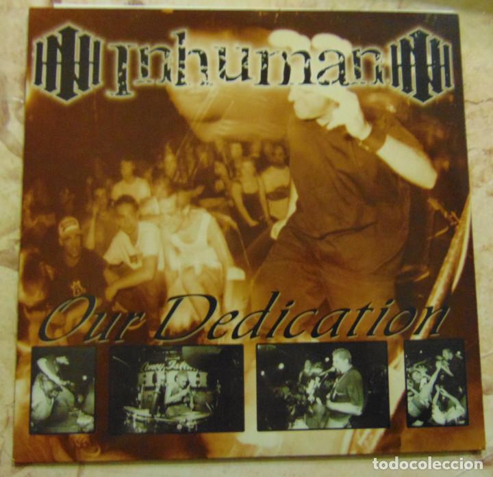 INHUMAN – OUR DEDICATION - SINGLE 1998 (Música - Discos - Singles Vinilo - Punk - Hard Core)