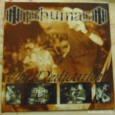 Discos de vinilo: INHUMAN – OUR DEDICATION - SINGLE 1998. Lote 206300277