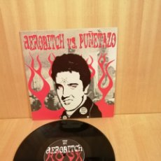 Discos de vinilo: AEROBITCH VS. PUÑETAZO. ÁLBUM 10''.. Lote 206301890