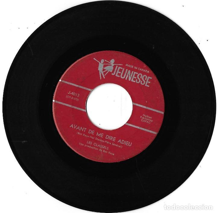 CLASSELS, LES: AVANT DE ME DIRE ADIEU / OUI, C´EST TOI. EXCELENTE POP YE-YÉ CANADÁ (Música - Discos - Singles Vinilo - Pop - Rock Extranjero de los 50 y 60)