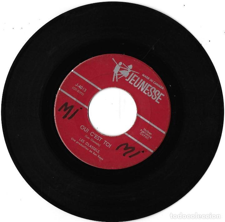 Discos de vinilo: CLASSELS, LES: AVANT DE ME DIRE ADIEU / OUI, C´EST TOI. EXCELENTE POP YE-YÉ CANADÁ - Foto 2 - 206305728