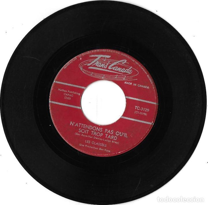 CLASSELS, LES: N´ATTENDONS PAS QU´IL SOIT TROP TARD / VIENS AU SOLEIL. EXCELENTE BEAT / SURF CANADÁ (Música - Discos - Singles Vinilo - Pop - Rock Extranjero de los 50 y 60)