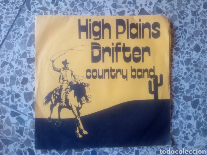 HIGH PLAINS DRIFTER. COUNTRY BAND. RAREZA (Música - Discos - Singles Vinilo - Country y Folk)